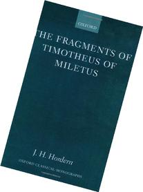 The Fragments of Timotheus of Miletus