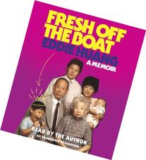 Fresh Off the Boat: A Memoir