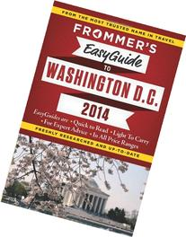Frommer's EasyGuide to Washington, D.C. 2014