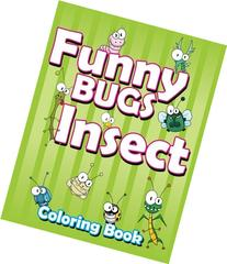 Funny Bugs Insect Coloring Book