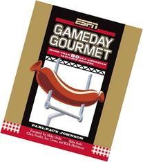 ESPN Gameday Gourmet: More Than 80 All-American Tailgate