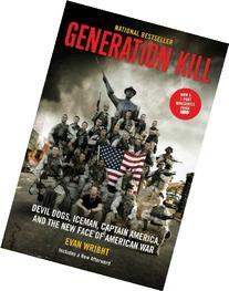 Generation Kill: Devil Dogs, Ice Man, Captain America, and