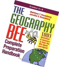 The Geography Bee Complete Preparation Handbook: 1,001