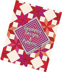 Geometric Designs & Patterns Coloring Book for Kids & Adults