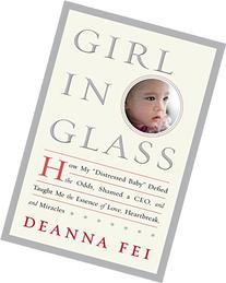 """Girl in Glass: How My """"Distressed Baby"""" Defied the Odds,"""