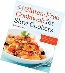 The Gluten-Free Cookbook for Slow Cookers: A Delicious