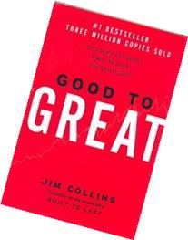 Good to Great: Why Some Companies Make the Leap... and
