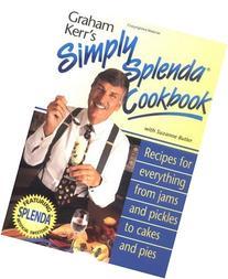 Graham Kerr's Simply Splenda Cookbook: Recipes for
