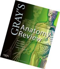Gray's Anatomy Review, 1e