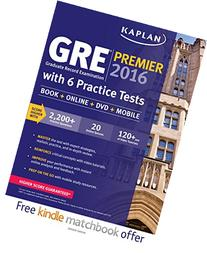 Kaplan GRE® Premier 2016 with 6 Practice Tests: Book +