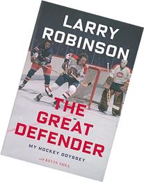 The Great Defender: My Hockey Odyssey