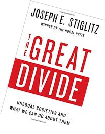 The Great Divide: Unequal Societies and What We Can Do About