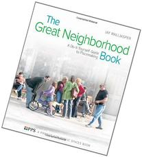 The Great Neighborhood Book: A Do-it-Yourself Guide to