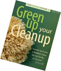Green Up Your Cleanup