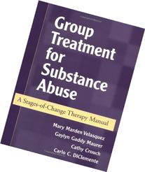 Group Treatment for Substance Abuse: A Stages-of-Change