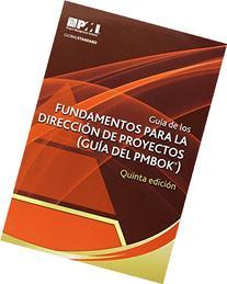 Gua de los Fundamentos Para la Direccin de Proyectos / Guide