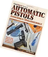 The Gun Digest Book of Automatic Pistols Assembly/