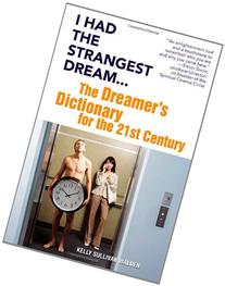 I Had the Strangest Dream...: The Dreamer's Dictionary for