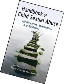 Handbook of Child Sexual Abuse: Identification, Assessment,