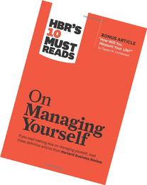 HBR's 10 Must Reads on Managing Yourself : with Bonus