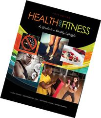 Health and Fitness: A Guide to a Healthy Lifestyle
