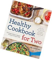 Healthy Cookbook for Two: 175 Simple, Delicious Recipes to