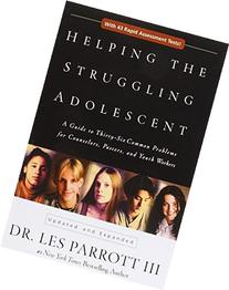 Helping the Struggling Adolescent: A Guide to Thirty-Six