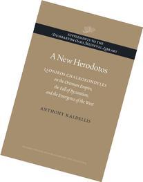 A New Herodotos: Laonikos Chalkokondyles on the Ottoman