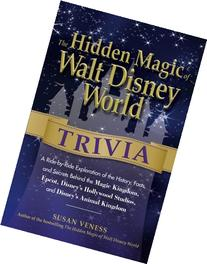 The Hidden Magic of Walt Disney World Trivia: A Ride-by-Ride
