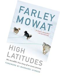 High Latitudes: The Incredible True Story of an Arctic