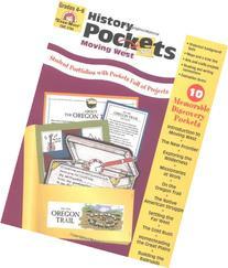 History Pockets: Moving West, Grades 4-6