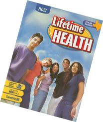 Health Grades 9-12: Holt Lifetime Health Texas