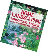 Home Landscaping: Northeast Region: Including Southeast