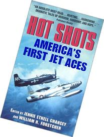 Hot Shots: America's First Jet Aces