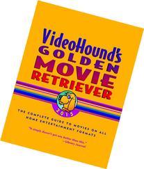 VideoHound's Golden Movie Retriever 2015