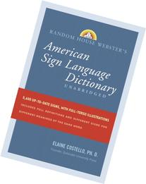 Random House Webster's Unabridged American Sign Language