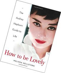 How to be Lovely