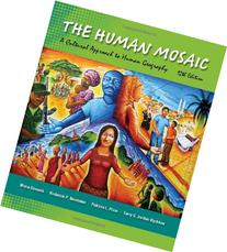 The Human Mosaic: A Cultural Approach to Human Geography