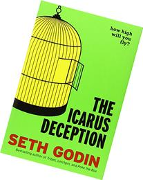The Icarus Deception: How High Will You Fly