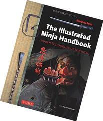 The Illustrated Ninja Handbook: Hidden Techniques of