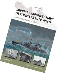 Imperial Japanese Navy Destroyers 1919-45 : Minekaze to