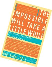 The Impossible Will Take a Little While: Perseverance and