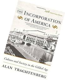 The Incorporation of America: Culture and Society in the