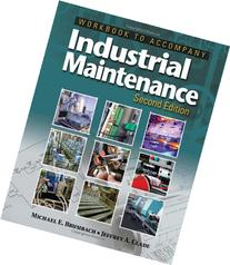 Workbook for Brumbach/Clade's Industrial Maintenance, 2nd