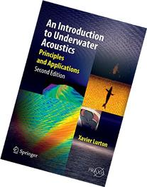 An Introduction to Underwater Acoustics Principles and