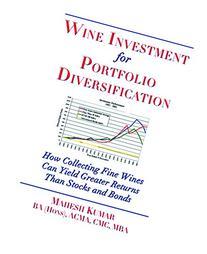 Wine Investment for Portfolio Diversification
