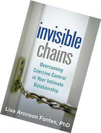 Invisible Chains: Overcoming Coercive Control in Your