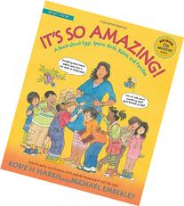 It's So Amazing!: A Book about Eggs, Sperm, Birth, Babies,