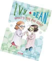 Ivy and Bean What's the Big Idea