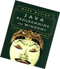 Java Programming for Windows®: Using Microsoft® AFC, WFC,